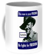 Australian This Man Is Your Friend  Coffee Mug