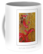 Autumn Penstemon Poster Coffee Mug