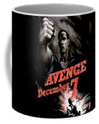 Avenge December 7th Coffee Mug