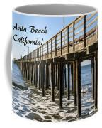 Avila Pier Avila Beach California Coffee Mug