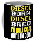 Awesome Diesel Design Born And Bred Coffee Mug