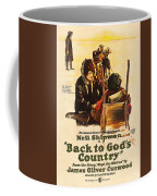 Back To God's Country 1919 Coffee Mug