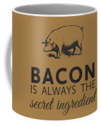 Bacon Is Always The Secret Ingredient Coffee Mug by Nancy Ingersoll