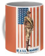 Be A U.s. Marine Coffee Mug