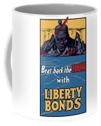 Beat Back The Hun With Liberty Bonds Coffee Mug