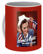 Become A Nurse -- Ww2 Poster Coffee Mug