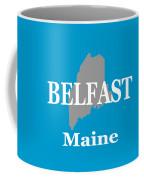 Belfast Maine State City And Town Pride  Coffee Mug