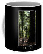 Believe Inspirational Motivational Poster Art Coffee Mug by Christina Rollo