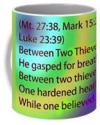 Between Two Thieves Coffee Mug