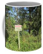 Beware Of Gator Coffee Mug