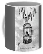 Bird In A Cage-black Coffee Mug