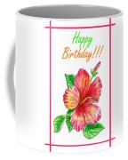 Birthday Hibiscus Coffee Mug