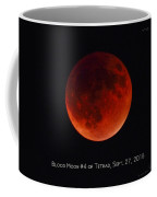 Blood Moon #4 Of Tetrad, Without Location Label Coffee Mug