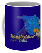 Blue And Gold Macaw Coffee Mug
