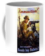 Ammunition  - Bonds Buy Bullets Coffee Mug