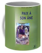 Book Cover Paix A Son Ane Coffee Mug