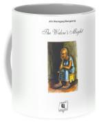 Book Cover The Widows Might Coffee Mug