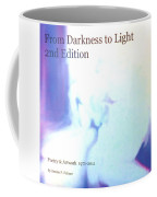 Book From Darkness To Light 2nd Edition Coffee Mug