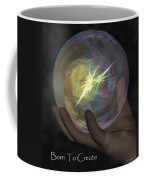 Born To Create - View With Or Without Red-cyan 3d Glasses Coffee Mug