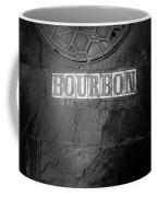 Bourbon In Black And White Coffee Mug