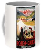 Bozen-gries - Dolomiten - Bolzano-gries - Retro Travel Poster - Vintage Poster Coffee Mug