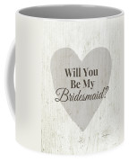 Bridesmaid Card Rustic- Art By Linda Woods Coffee Mug
