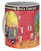 Bronco Bills Circus Coffee Mug