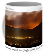 Burning Foothills Above Boulder Fourmile Wildfire Panorama Poster Coffee Mug