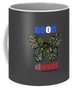 Butterfly Good And Bad  Coffee Mug