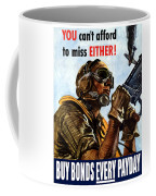 Buy Bonds Every Payday Coffee Mug by War Is Hell Store