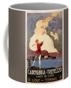 Cadenabbia Tremezzo, Golf And Tennis - Golf Club - Retro Travel Poster - Vintage Poster Coffee Mug