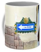 Calle Zetas Sign, Cusco, Peru Coffee Mug