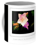 Campanula In Macro 3 Poster Coffee Mug