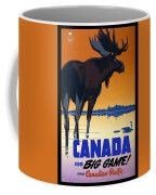Canada For Big Game Travel Canadian Pacific - Moose - Retro Travel Poster - Vintage Poster Coffee Mug