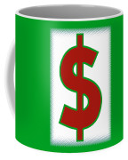 Capitalist Dollar Coffee Mug