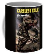 Careless Talk Got There First  Coffee Mug