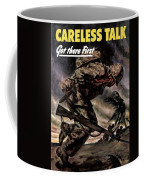 Careless Talk Got There First  Coffee Mug by War Is Hell Store