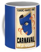 Carnaval En La Habana 1941 - Carnival Mask - Retro Travel Poster - Vintage Poster Coffee Mug