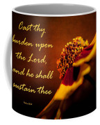 Cast Thy Burden Upon The Lord Coffee Mug