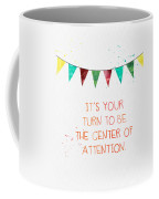 Center Of Attention- Card Coffee Mug by Linda Woods