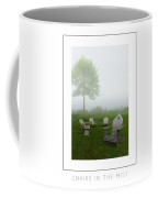 Chairs In The Mist Poster Coffee Mug