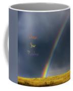 Chase Your Rainbow Coffee Mug