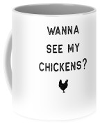 Chicken Design Wanna See My Dark Lady Funny Gift Farm Girl Coffee Mug