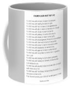 Children Learn What They Live #minimalism 2 Coffee Mug
