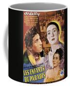 Children Of Paradise, 1945 Coffee Mug