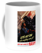 Choose The Navy -- Ww2 Coffee Mug