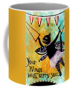 Circus Kitty - Your Wings Will Carry You Coffee Mug