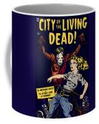 City Of The Living Dead Comic Book Poster Coffee Mug