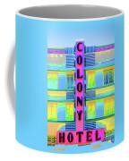 Colony Hotel Coffee Mug