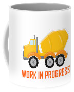 Construction Zone - Concrete Truck Work In Progress Gifts - White Background Coffee Mug